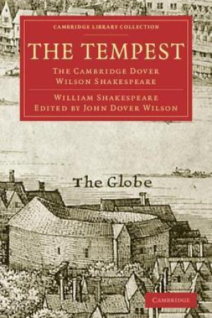 Reading books The Tempest: The Cambridge Dover Wilson Shakespeare (Cambridge Library Collection Literary Studies)