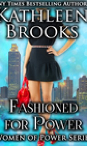Fashioned for Power (Women of Power, #3)