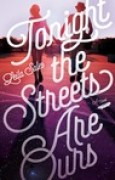Download Tonight the Streets Are Ours books