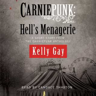 Carniepunk: Hell's Menagerie (Charlie Madigan #4.5)