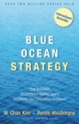 Download Blue Ocean Strategy: How To Create Uncontested Market Space And Make The Competition Irrelevant books
