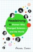 Download Headstrong: 52 Women Who Changed Science-and the World pdf / epub books