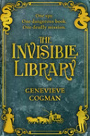 read online The Invisible Library (The Invisible Library, #1)