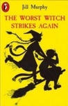Download The Worst Witch Strikes Again (Worst Witch, #2)