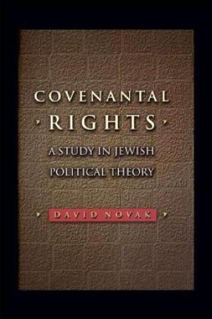 Reading books Covenantal Rights: A Study in Jewish Political Theory