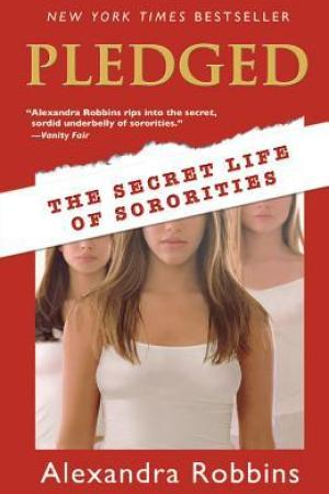 read online Pledged: The Secret Life of Sororities
