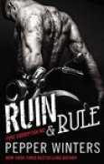 Download Ruin & Rule (Pure Corruption MC, #1) books