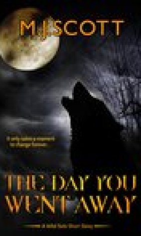 The Day You Went Away (The Wild Side, #0.5)