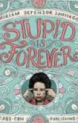 Download Stupid is Forever books