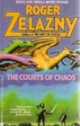 Download The Courts of Chaos (The Chronicles of Amber #5) books