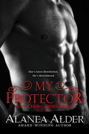 read online My Protector (Bewitched and Bewildered, #2)