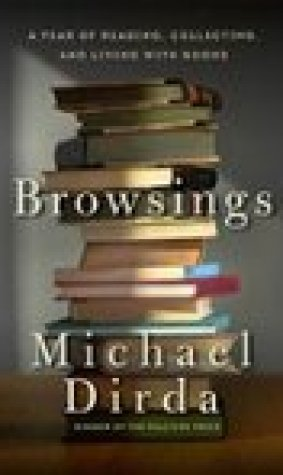 Browsings: A Year of Reading, Collecting and Living with Books