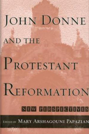 read online John Donne and the Protestant Reformation: New Perspectives