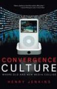 Download Convergence Culture: Where Old and New Media Collide pdf / epub books