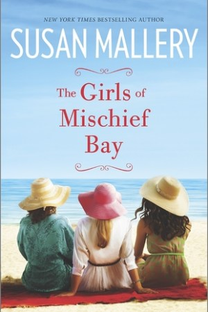 Reading books The Girls of Mischief Bay (Mischief Bay, #1)
