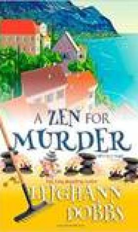 A Zen for Murder (Moosamuck Island #1)