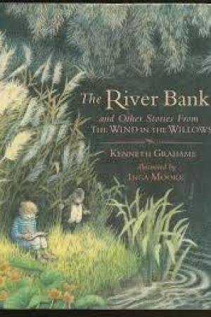 Reading books The River Bank and Other Stories from The Wind in the Willows