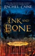 Download Ink and Bone (The Great Library, #1) books