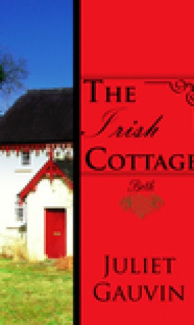 The Irish Cottage: Finding Elizabeth (The Irish Heart, #1)