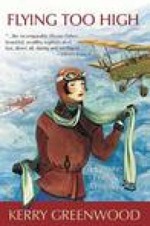 read online Flying Too High (Phryne Fisher, #2)