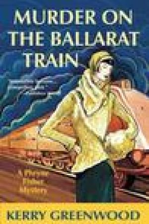read online Murder on the Ballarat Train (Phryne Fisher, #3)