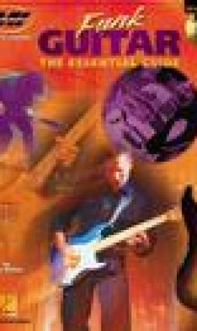 Funk Guitar: The Essential Guide [With CD]