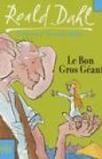 Download Le Bon Gros Geant: Le BGG books