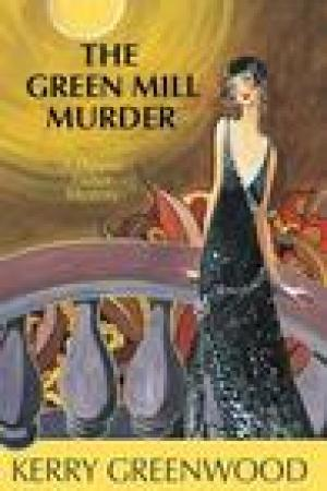 read online The Green Mill Murder (Phryne Fisher, #5)