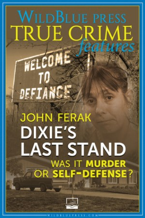 Reading books Dixie's Last Stand: Was It Murder or Self-Defense?