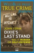 Download Dixie's Last Stand: Was It Murder or Self-Defense? pdf / epub books
