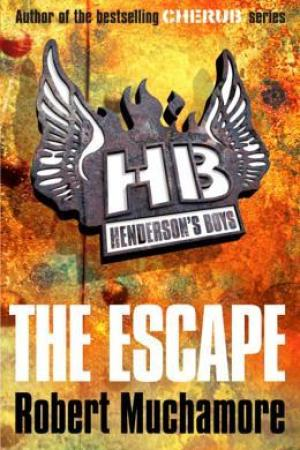 The Escape (Henderson's Boys, #1)