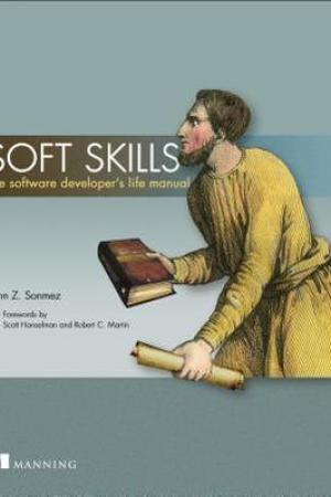 Reading books Soft Skills: The Software Developer's Life Manual