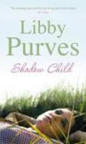 Shadow Child. Libby Purves