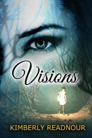 read online Visions (The Mystical Encounter #1)
