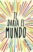 Download Te dara el mundo books