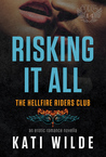 Risking It All (Hellfire Riders MC, #5)