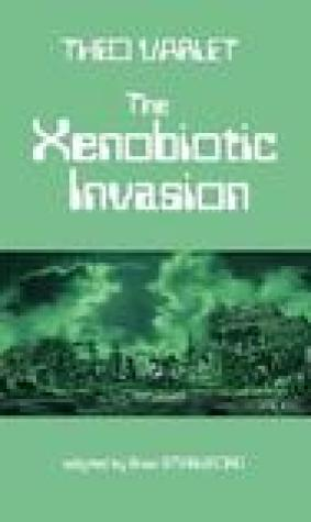 The Xenobiotic Invasion