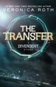 Download The Transfer (Divergent, #0.1) books