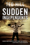 Download Sudden Independents (Independents #1)