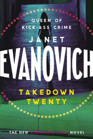 Reading books Takedown Twenty: A laugh-out-loud crime adventure full of high-stakes suspense
