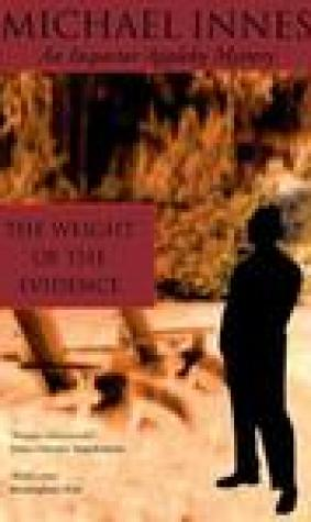 The Weight Of The Evidence (Sir John Appleby, #9)