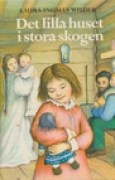 Download Det lilla huset i stora skogen (Little House, #1) books