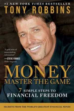 Reading books MONEY Master the Game: 7 Simple Steps to Financial Freedom
