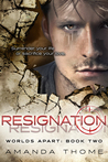 Download Resignation (Worlds Apart #2)