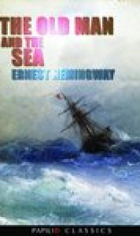 The Old Man And The Sea By Ernest Hemingway (Papilio Classics)