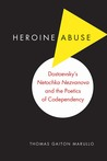 Download Heroine Abuse: Dostoevsky's
