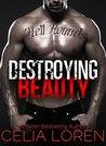 Destroying Beauty: Hell Hounds MC (Vegas Titans, #5)