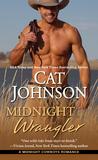Midnight Wrangler (Midnight Cowboys, #2)