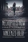 Necropolis Now (Zombie Ascension #1)