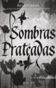 Download Sombras Prateadas (Bloodlines, #5) books